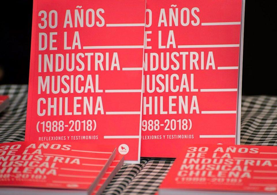 """Artículos   Lanzamiento """"30 años de la industria musical chilena"""" de SCD: Lo único continuo es el cambio"""