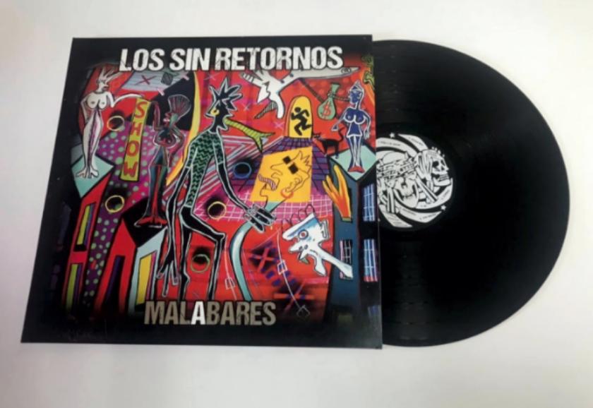 """Los Sin Retornos presenta nuevo Vinilo de """"MALABARES"""" (2013)"""