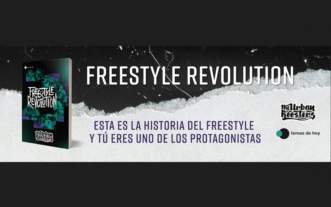 Libros | ¡Anota! 14 de abril: Freestyle Revolution